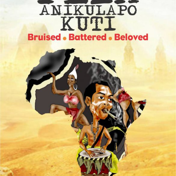 Fela Anikulapo - Bruised. Battered. Beloved